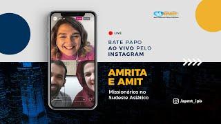 LIVE APMT com Amrita e Amit | Missionários no Sudeste Asiático