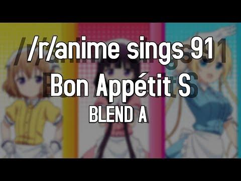 [April Fools] /r/Anime Sings - Bon Appétit S (Blend S OP)