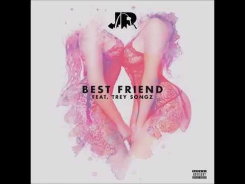 JR - Best Friend ft. Trey Songz (Clean Version)