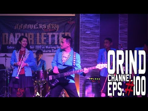 ORIND CHANNEL EPS #100 (#ORINDgigs Anniversary 14 Tahun Dapur Letter )