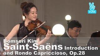 Saint-Saëns Introduction and Rondo Capriccioso, Op.28 - Bomsori Kim 김봄소리