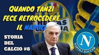 Quando TANZI fece retrocedere il NAPOLI portandolo al fallimento - Storia del calcio #8