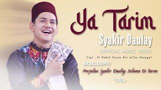 Syakir Daulay Ya Tarim MP3