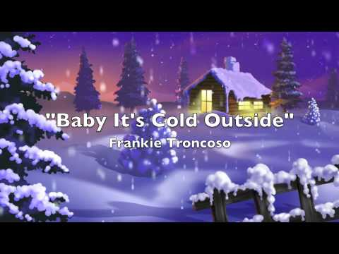 Baby It's Cold Outside (Willie Nelson & Nora Jones) - Frankie Troncoso