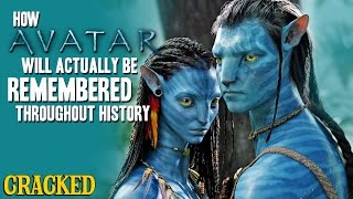 How Avatar Will Actually Be Remembered Throughout History