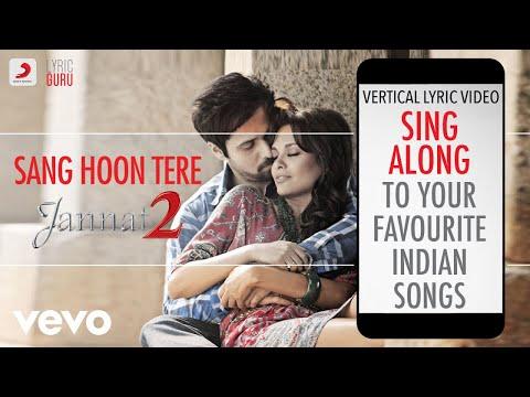 Sang Hoon Tere Jannat 2official Bollywood Lyricsnikhil D'souza