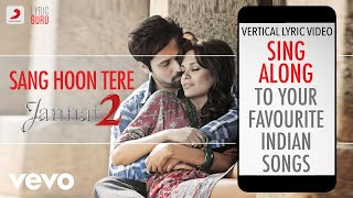 Sang Hoon Tere - Jannat 2|Official Bollywood Lyrics|Nikhil D'Souza