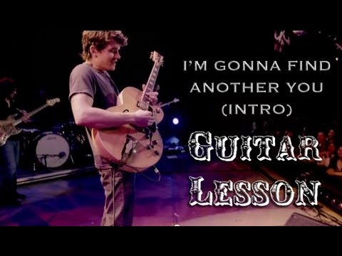 John Mayer- I'm Gonna Find Another You (Live in LA) Intro Tutorial Lesson