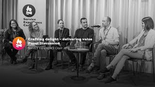 Panel Discussion | Crafting delight - delivering value