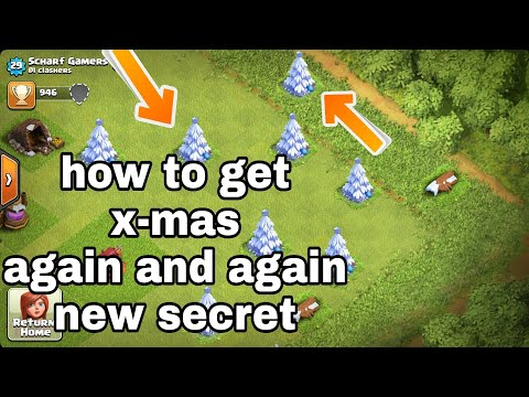 How to get x-mas tree again and again coc secret