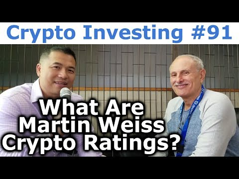 Crypto Investing #91 - What Are Martin Weiss Cryptocurrency Ratings? - By Tai Zen
