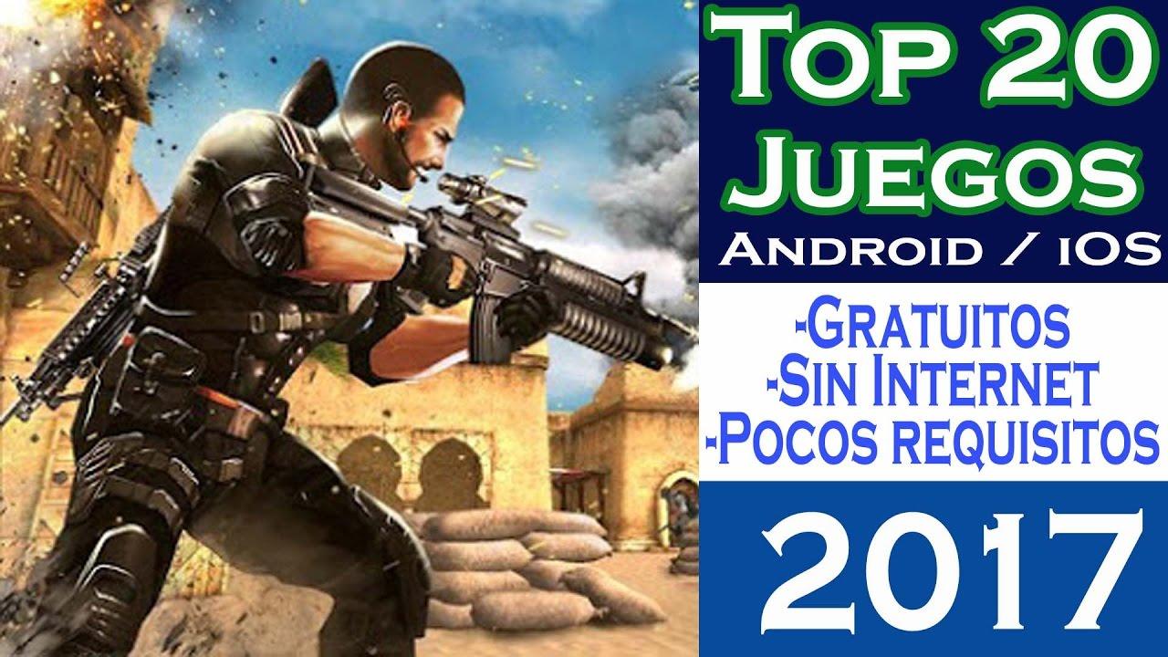 Top 20 Mejores Juegos 2017 Gratis Sin Internet Para Android Ios