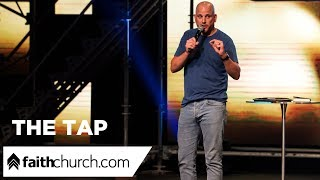 The Tap - Pastor Phil Clemens