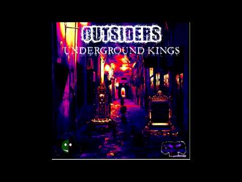 Underground Kings - Outsiders