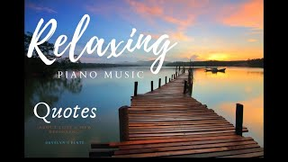 QUOTES AND RELAXING PIANO MUSIC I SOUND FOR  STUDY &amp OFFICE I EXTREME 24 HRS I LS SERIES-1 #6