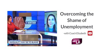 Overcoming the Shame of Unemployment