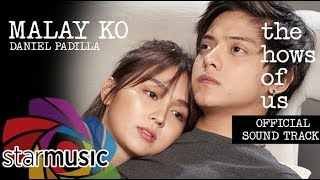Gambar cover Daniel Padilla - Malay Ko | The Hows of Us OST (Audio) 🎵