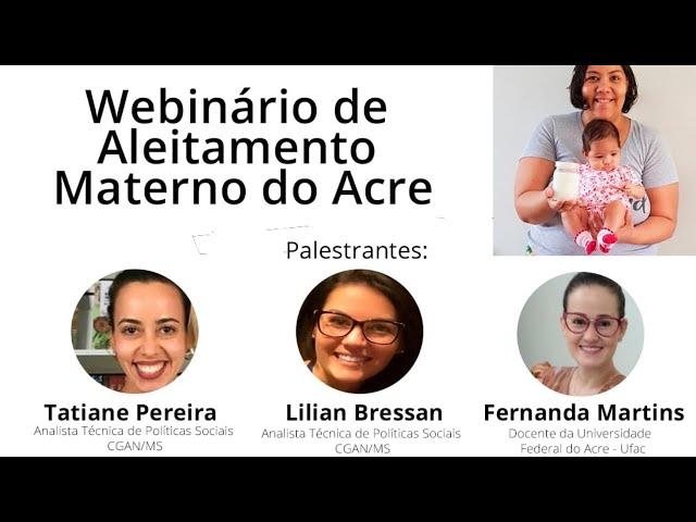 WEBINÁRIO DE ALEITAMENTO MATERNO NO ACRE [DIA 3]