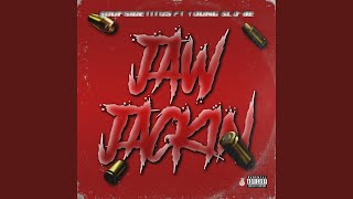 Jaw Jackin' (feat. Young Slo-Be)