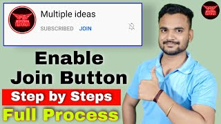 Enable Youtube Join Button step by Steps | How to Set up Youtube Join Button | Join Button