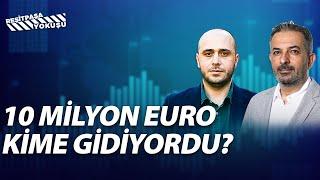 10 Miyon Euro Kime Gidiyordu? | Reşitpaşa Yokuşu