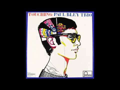 Paul Bley  - touching