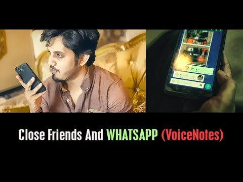 Close Friends and Whatsapp (VoiceNotes) By Karachi Vynz Official