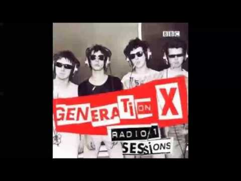 Generation X - Radio 1 Sessions (HQ Audio Only)