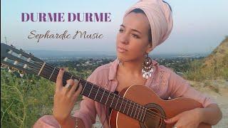 Durme Durme - Jewish Song in Ladino (Carina La Dulce)