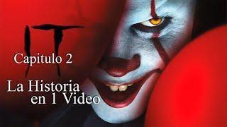 It Parte 2: La Historia En 1 Video
