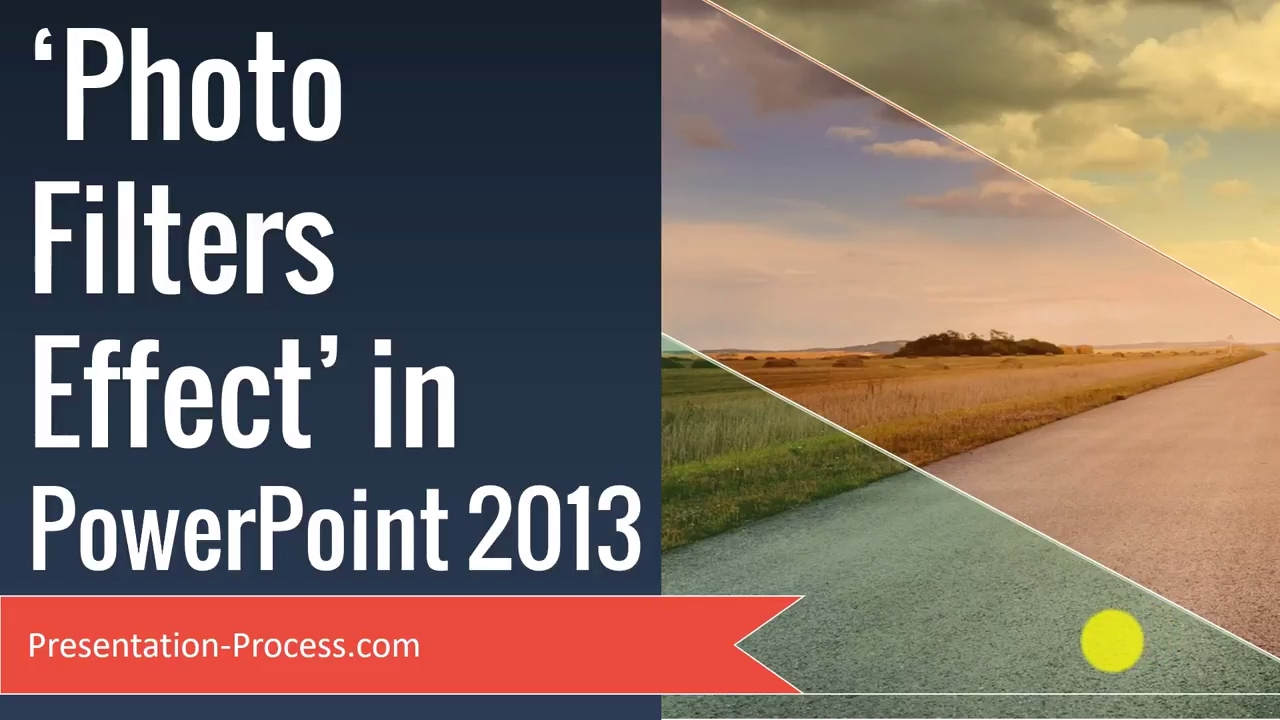 Photo Filters Effect in PowerPoint 2013