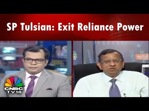 SP Tulsian: Exit Reliance Power, Reliance Naval & Engg | CNBC TV18
