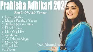 Prabisha Adhikari Songs collections 2020 || Phool Haina,Zindagi Nai Vandina,Maya le badyo yesari
