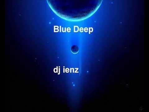 Blue Deep (dj ienz)