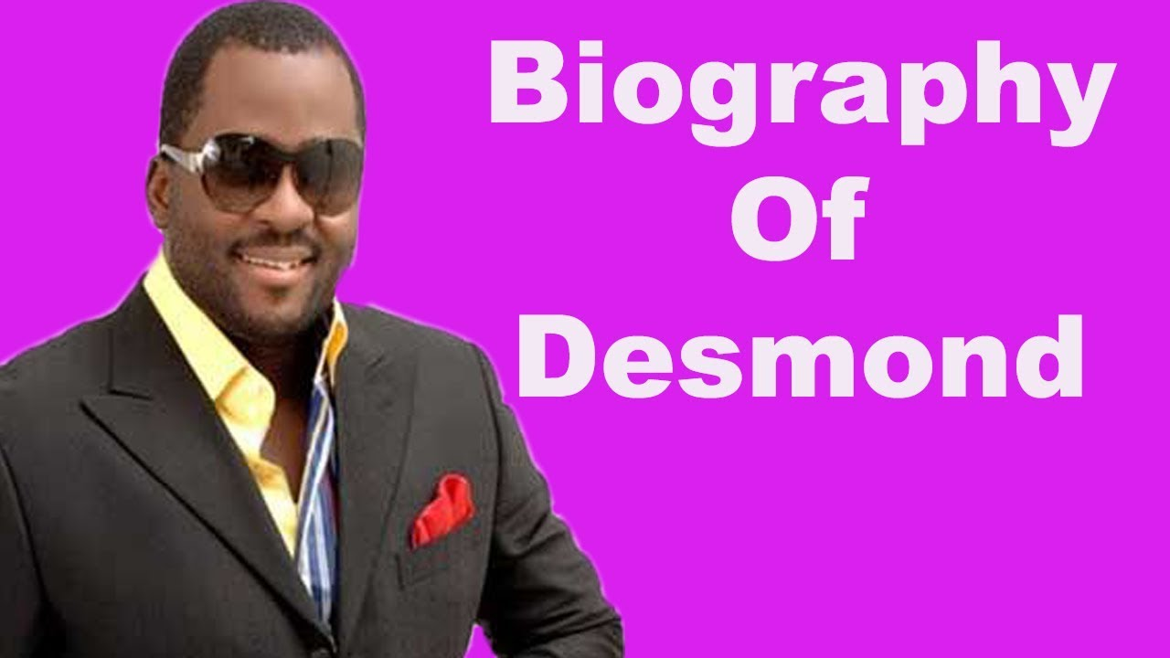 Biography of Desmond Oluwashola Elliot, Career, Background, Wife, Age