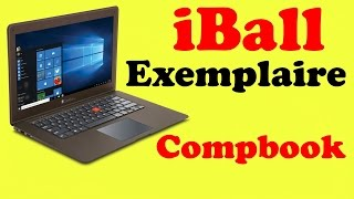 iBall Exemplaire Compbook our opinion in hindi with specs