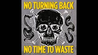 Watch No Turning Back No Time video