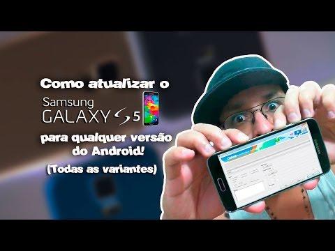 Como restaurar e atualizar o Galaxy S5 pra qualquer versão do Android, ...