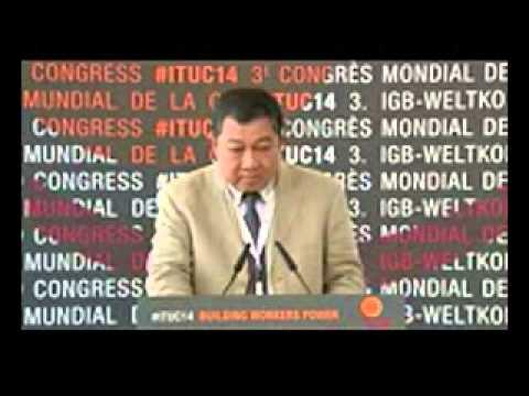 "U Maung Muang(FTUM)Official speeches from ""The 3rd ITUC World Congress 2014"""