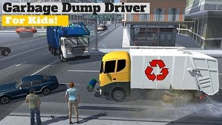 GARBAGE TRUCK Driver l Cartoon Game For Children l Garbage Trucks Rule