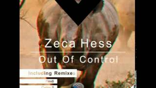 DMR020 - Zeca Hess - Out Of Control (FlexB Remix) [Digiment Records]