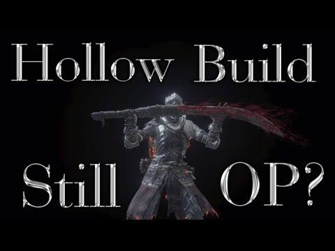 Dark Souls 3 Hollow Build - Still OP?