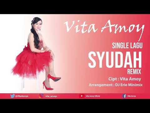 Vita Amoy - Syudah (REMIX Version)