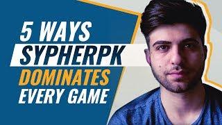 5 Ways SypherPK DOMINATES Every Game | LOW GROUND WARRIOR Tips