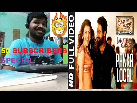 Pakka Local Full Video Song|Janatha Garage(Jr NTR,Kajal Aggarwal)|Reaction(SIZZLING)