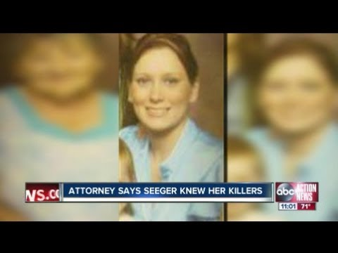 Attorney Says Seeger Knew Her killers