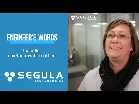 [Engineer's Words] Isabelle, Chief Innovation Director at SEGULA, explain why she loves her job