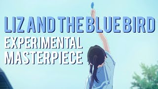Liz And The Blue Bird: Naoko Yamada's Experimental Masterpiece