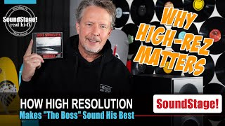 """""""The Boss"""" and the Real Reasons Why High-Resolution Music Matters - SoundStage! Real Hi-Fi (Ep:7)"""