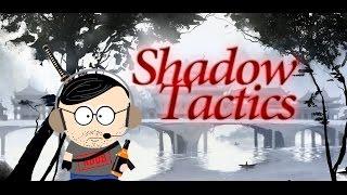 perfectNoob - обзор Shadow Tactics. Blades of the Shogun